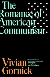 The Romance of American Communism