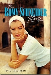 The Romy Schneider Story