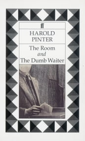 The Room & The Dumb Waiter