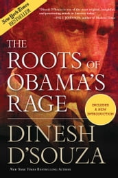 The Roots of Obama s Rage