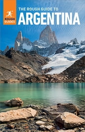 The Rough Guide to Argentina (Travel Guide eBook)
