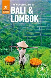The Rough Guide to Bali and Lombok (Travel Guide eBook)