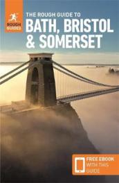 The Rough Guide to Bath, Bristol & Somerset (Travel Guide with Free eBook)