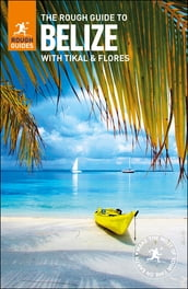 The Rough Guide to Belize (Travel Guide eBook)