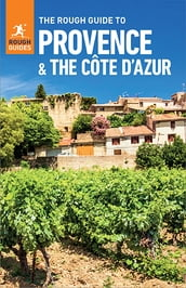 The Rough Guide to Provence & Cote d Azur (Travel Guide eBook)