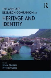 The Routledge Research Companion to Heritage and Identity