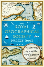 The Royal Geographical Society Puzzle Book