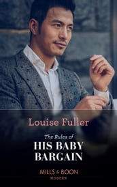 The Rules Of His Baby Bargain (Mills & Boon Modern)
