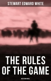 The Rules of the Game (Western Novel)