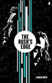 The Rush s Edge