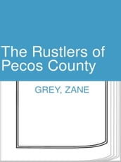 The Rustlers of Pecos County