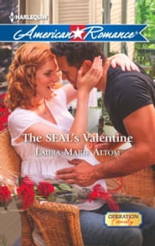 The SEAL s Valentine (Mills & Boon American Romance) (Operation: Family, Book 3)