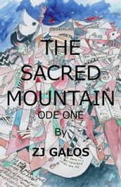 The Sacred Mountain: Ode One