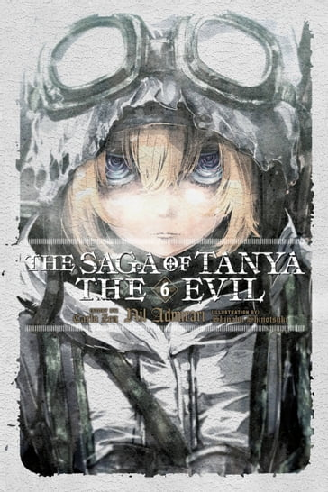 The Saga of Tanya the Evil, Vol. 6 (light novel)