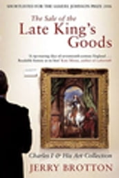 The Sale of the Late King s Goods
