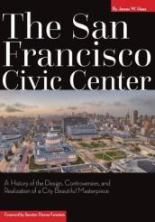 The San Francisco Civic Center