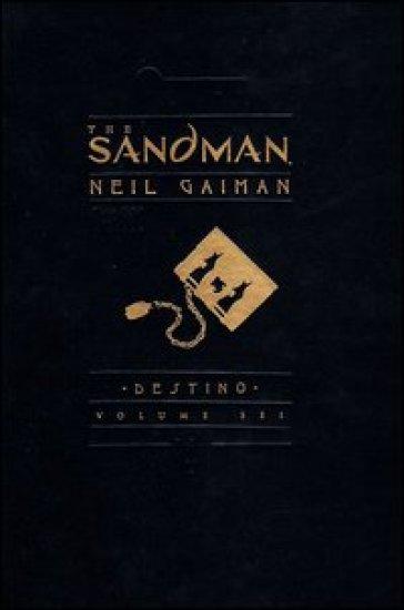 The Sandman. 6: Desitno - Neil Gaiman  