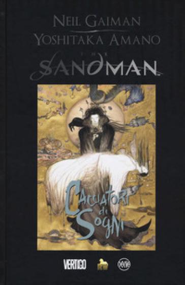 The Sandman. Cacciatori di sogni - Neil Gaiman  