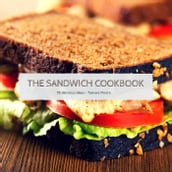 The Sandwich Cookbook
