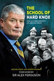 The School of Hard Knox