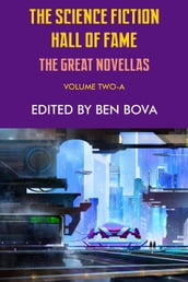 The Science Fiction Hall of Fame Volume Two-A (The Great Novellas)