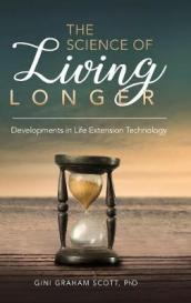The Science of Living Longer