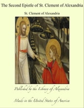 The Second Epistle of St. Clement of Alexandria