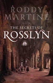 The Secrets of Rosslyn