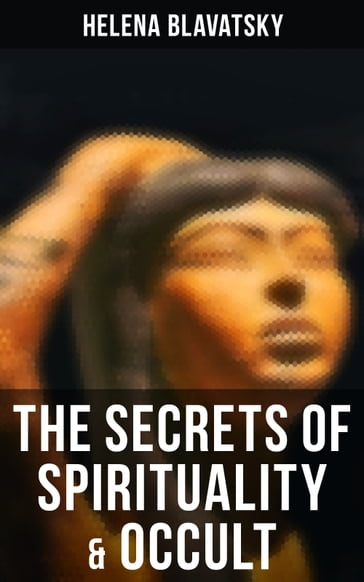 The Secrets of Spirituality & Occult