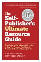 The Self-Publisher s Ultimate Resource Guide
