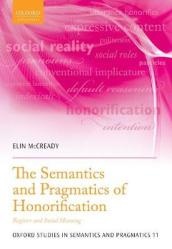 The Semantics and Pragmatics of Honorification