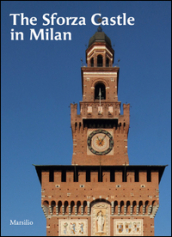 The Sforza castle in Milan