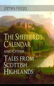 The Shepherd s Calendar and Other Tales from Scottish Highlands