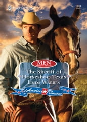 The Sheriff of Horseshoe, Texas (Mills & Boon Love Inspired) (Men Made in America, Book 53)