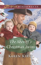 The Sheriff s Christmas Twins (Mills & Boon Love Inspired Historical) (Smoky Mountain Matches, Book 9)