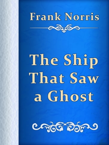 The Ship That Saw a Ghost