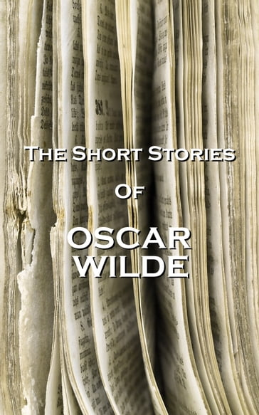 The Short Stories Of Oscar Wilde