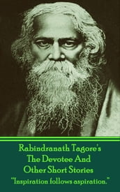 The Short Stories Of Rabindranath Tagore - Vol 2