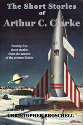 The Short Stories of Arthur C. Clarke
