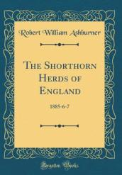 The Shorthorn Herds of England