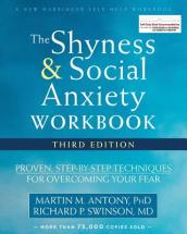 The Shyness and Social Anxiety Workbook, 3rd Edition