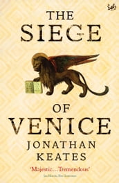 The Siege Of Venice