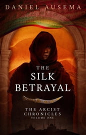 The Silk Betrayal