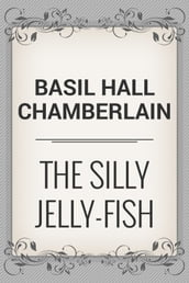 The Silly Jelly-Fish