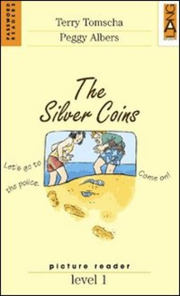 The Silver Coins. Level 1
