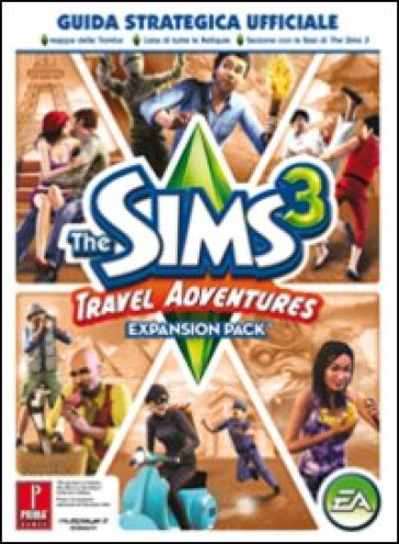 The Sims 3. Travel adventures. Guida strategica ufficiale - Catherine Browne   Thecosgala.com
