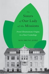 The Sisters of Our Lady of the Missions