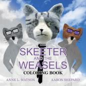 The Skeeter and the Weasels Coloring Book