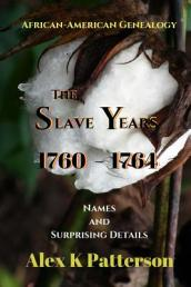 The Slave Years 1760-1764