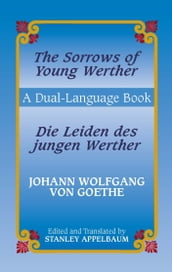The Sorrows of Young Werther/Die Leiden des jungen Werther